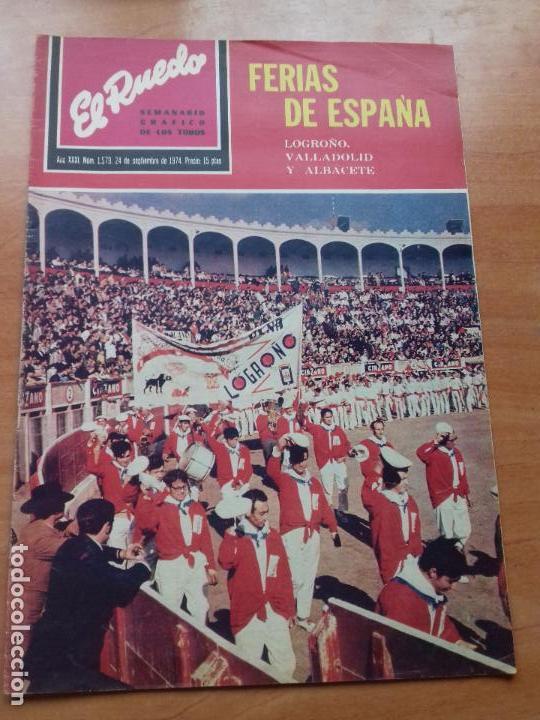 REVISTA. EL RUEDO. AÑO XXXI. Nº 1.579. 24-SEPTIEMBRE-1974. FERIAS DE ESPAÑA. (Coleccionismo - Tauromaquia)