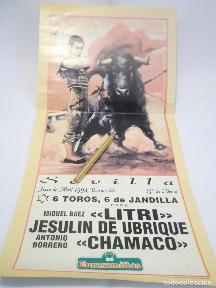 CARTEL DE TORO - FERIA DE ABRIL 1994 - SEVILLA, LITRI, JESULIN DE UBRIQUE Y CHAMACO (Coleccionismo - Tauromaquia)