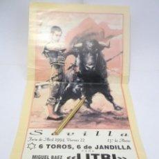 Tauromaquia: CARTEL DE TORO - FERIA DE ABRIL 1994 - SEVILLA, LITRI, JESULIN DE UBRIQUE Y CHAMACO. Lote 116845935