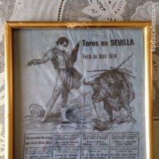 Tauromaquia: ANTIGUO CARTEL DE TOROS EN SEDA FERIA DE ABRIL 1974. Lote 117557279