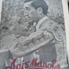 Tauromaquia: FOTOGRAFÍA MANOLETE. PUBLICIDAD ANÍS MANOLETE. Lote 7599456