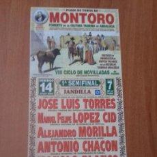 Tauromaquia: CARTEL. MONTORO. 2002. JOSE LUIS TORRES. MANUEL FELIPE LOPEZ CID. ALEJANDRO MORILLA.. Lote 118192959