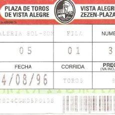 Tauromaquia: ENTRADA TOROS, PLAZA TOROS VISTA ALEGRE-BILBAO, 1996. Lote 118371199