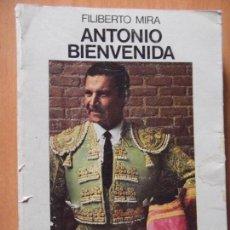 Tauromaquia: ANTONIO BIENVENIDA-HISTORIA DE UN TORERO-380 PAGINAS-FERIA DE SAN ISIDRO 1977-215X150MM. Lote 118775595