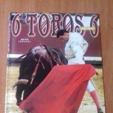 Tauromaquia: REVISTA. 6 TOROS 6. MARTES, 9 DE FEBRERO DE 1999.. Lote 120344547