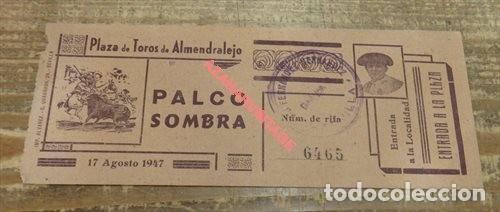ALMENDRALEJO,BADAJOZ,1947,ENTRADA DE TOROS, UNA JOYA (Coleccionismo - Tauromaquia)