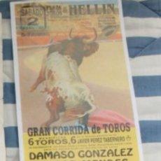 Tauromaquia: CARTEL DE CORRIDA DE TOROS DAMASO GONZALEZ VICTOR MENDES ANGEL DE LA ROSA HELLIN 1994. Lote 122027531