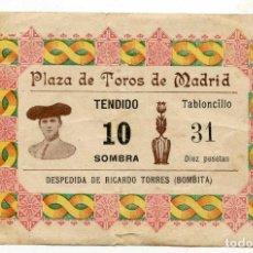 Tauromaquia: ENTRADA PLAZA DE TOROS DE MADRID. DESPEDIDA DE RICARDO TORRES (BOMBITA) 1913. Lote 122070335