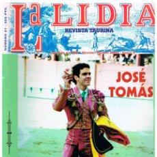 Tauromaquia: LA LIDIA Nº 41, JOSÉ TOMÁS, SAN ISIDRO 1998. Lote 122204171