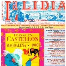Tauromaquia: LA LIDIA Nº 19, TOROS EN CASTELLÓN, MAGDALENA 1997. Lote 122204439