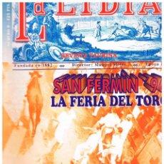Tauromaquia: LA LIDIA Nº 9, SAN FERMIN'96, LA FERIA DEL TORO, EL ENCIERRO 137 AÑOS DE HISTORIA. Lote 122204611