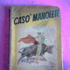 Tauromaquia: EL CASO MANOLETE ( Y VARIAS DIVAGACIONES TAURÓMACAS ANTES Y DESPUÉS DE JOSELITO Y BELMONTE). Lote 122241643