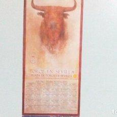 Tauromaquia: CARTEL DE SEVILLA, ABONO DEL AÑO 2003, MIDE 48,5 X 21,5 CM. Lote 122341283