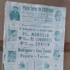 Tauromaquia: CARTEL TOROS CORDOBA 1965 MANUEL BENITEZ EL CORDOBES , MONTILLA Y ZURITO MEDIDAS 45 CM X 31 CM . Lote 123716119