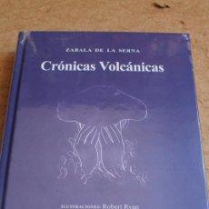 Tauromaquia: CRÓNICAS VOLCÁNICAS. ILUSTRACIONES: ROBERT RYAN. ZABALA DE LA SERNA (VICENTE). Lote 221668690