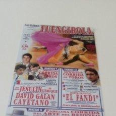 Tauromaquia: CAJ-B15FG CARTEL DE TORO PLAZA DE TOROS FUENGIROLA JESULIN UBRIQUE. Lote 124459347