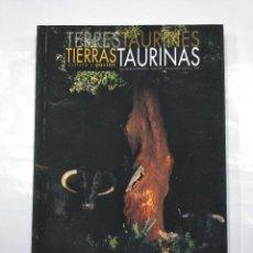 Tauromaquia: TIERRAS TAURINAS. CULTURA Y PASION. REVISTA LIBRO BIMESTRAL. OPUS 25. MARZO ABRIL 2014. TDK349. Lote 128530383