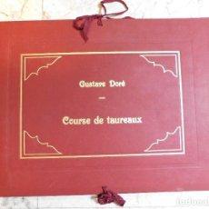 Tauromaquia: GUSTAVE DURE: [S.19 -1860] COURSE DE TAUREAUX / TOROS. TIRADA LIMITADA . 6 LITOGRAFIAS. Lote 127955411