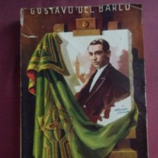 Tauromaquia: JOSELITO EL GALLO.GUSTAVO DEL BARCO, 2ª EDICIÓN, SEVILLOA , S/F. AÑOS 50,327 PÁGINAS.. Lote 130857784