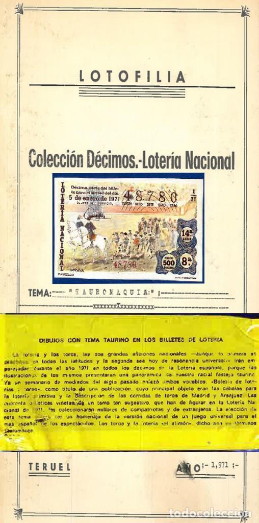 1971.- COLECCION CTA. CON LOS 40 DECIMOS TEMA LA TAUROMAQUIA. CON DESCRIPCIONES DE LOS TEMAS. (Coleccionismo - Tauromaquia)