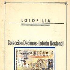 Tauromaquia: 1971.- COLECCION CTA. CON LOS 40 DECIMOS TEMA LA TAUROMAQUIA. CON DESCRIPCIONES DE LOS TEMAS.. Lote 130991972