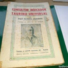 Tauromaquia: LIBRO CONSULTOR INDICADOR TAURINO UNIVERSAL. ÁNGEL CARMONA (CAMISERO). FINALES DE LOS 40. Lote 182428276