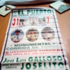 Tauromaquia: CARTEL DE TOROS. EL PUERTO DE SANTA MARIA. JULIO 1994. GALLOSO. JOSELITO. FINITO DE CORDOBA. Lote 132975342