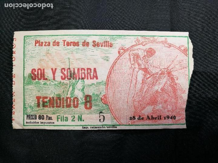 Tauromaquia: Entrada toros Plaza Maestranza Sevilla Sol y sombra 1949 - Foto 2 - 133812270