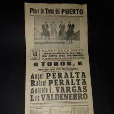 Tauromaquia: CARTEL. PUERTO DE SANTA MARIA.1983. ANGEL PERALTA. RAFAEL PERALTA. ANTONIO VARGAS. LUIS VALDENEBRO.. Lote 133870474