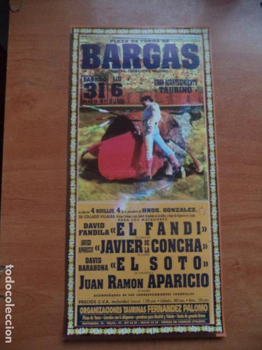CARTEL. BARGAS. 31-MAYO-1997. EL FANDI, JAVIER DE LA CONCHA, EL SOTO Y APARICIO. (Coleccionismo - Tauromaquia)