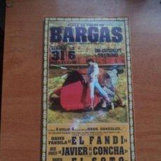 Tauromaquia: CARTEL. BARGAS. 31-MAYO-1997. EL FANDI, JAVIER DE LA CONCHA, EL SOTO Y APARICIO.. Lote 244520645