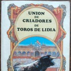 Tauromaquia: UNION DE CRIADORES DE TOROS DE LIDIA. TEMPORADA TAURINA DE 1992. Lote 135071838