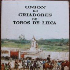 Tauromaquia: UNION DE CRIADORES DE TOROS DE LIDIA. TEMPORADA TAURINA DE 1993. Lote 135071898