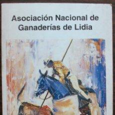 Tauromaquia: ASOCIACION NACIONAL DE GANADERIAS DE LIDIA. 1993. Lote 135071910