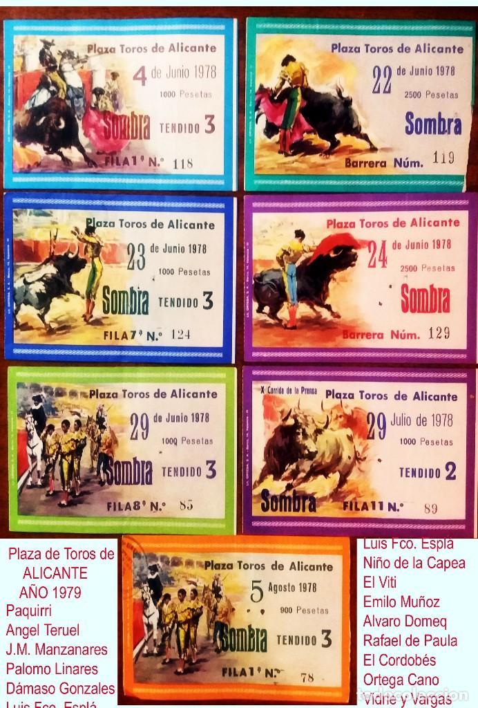 AÑO 1978.- 7 ENTRADAS PZA.TOROS DE ALICANTE DIFERENTES DIAS Y EN REV. LOS ESPADAS CON LOS RESULTADOS (Coleccionismo - Tauromaquia)