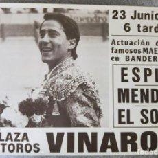 Tauromaquia: ESPLA, MENDES, EL SORO. PLAZA DE TOROS DE VINAROZ, CASTELLON. AÑO 1985. Lote 142463036