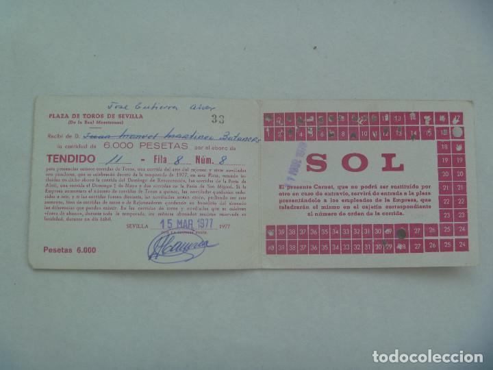 Tauromaquia: ENTRADA PLAZA DE TOROS DE SEVILLA ( REAL MAESTRANZA ) : ABONO TEMPORADA 1977 . TENDIDO SOL - Foto 2 - 136171826