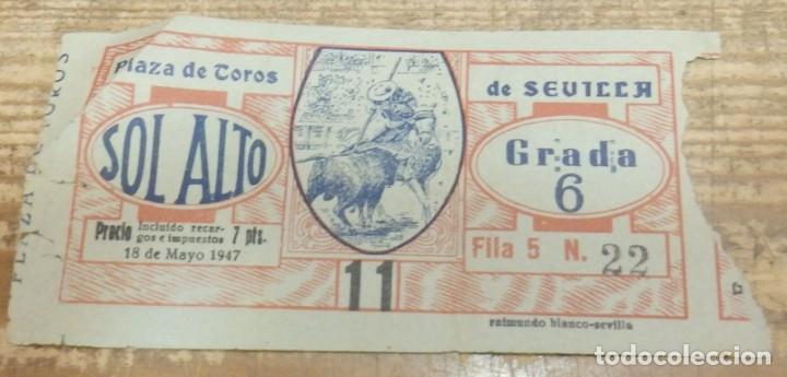 SEVILLA, 18 MAYO 1947, ENTRADA TOROS REAL MAESTRANZA (Coleccionismo - Tauromaquia)