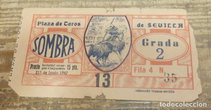 SEVILLA, 15 JUNIO 1947, ENTRADA TOROS REAL MAESTRANZA (Coleccionismo - Tauromaquia)