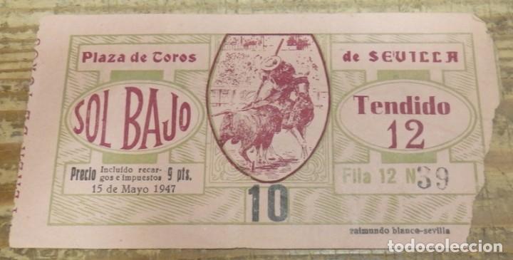SEVILLA, 15 MAYO 1947, ENTRADA TOROS REAL MAESTRANZA (Coleccionismo - Tauromaquia)