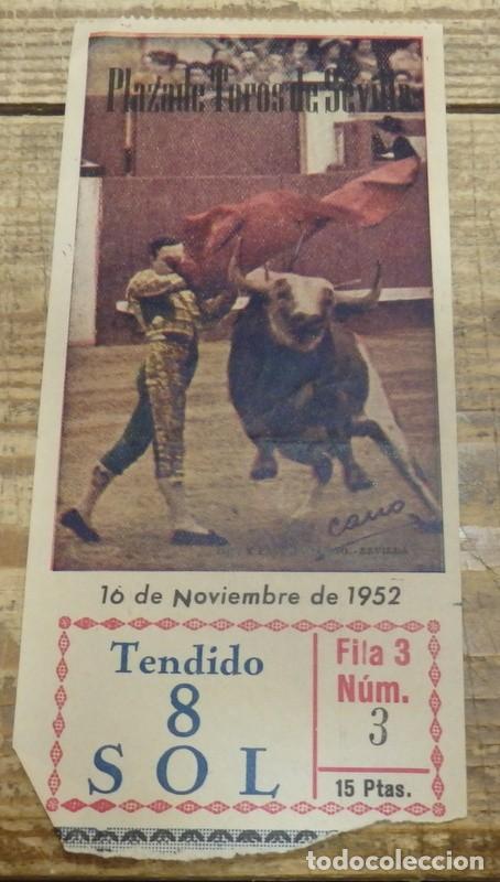 SEVILLA, 16 NOVIEMBRE 1952, ENTRADA TOROS REAL MAESTRANZA (Coleccionismo - Tauromaquia)