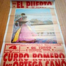Tauromaquia: CARTEL DE TOROS. EL PUERTO . AGOSTO 1991. CURRO ROMERO. JOSE ORTEGA CANO. JULIO APARICIO. Lote 137801510
