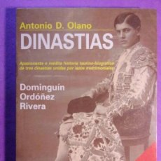 Tauromaquia: DINASTÍAS. DOMINGUÍN, ORDÓÑEZ, RIVERA / ANTONIO D. OLANO / 1988. Lote 138407786