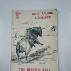 Tauromaquia: CLUB TAURINO LOGROÑES. SAN MATEO 1977. LOGROÑO. TDKLT. Lote 139961202