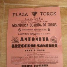 Tauromaquia: LA CORUÑA, 1956, CARTEL CORRIDA DE TOROS, ANTOÑETE Y GREGORIO SANCHEZ MANO A MANO. Lote 140402560