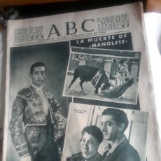 Tauromaquia: ABC DE 30 DE AGOSTO DE 1947 ,LA MUERTE DE MANOLETE. Lote 140722858