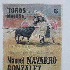 Tauromaquia: CARTEL TOROS EN MÁLAGA, MANUEL NAVARRO GONZÁLEZ, MANUEL ROJAS, TOROS PABLO ROMERO. Lote 140748450