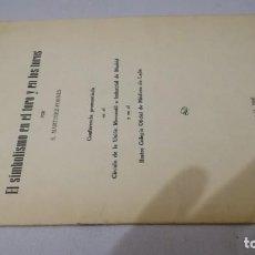 Tauromaquia: EL SIMBOLISMO EN EL TORO Y EN LOS TOROS- S MARTINEZ FORNES MADRID 1966. Lote 141720314