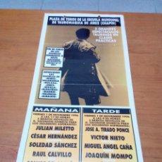 Tauromaquia: CARTEL DE TOROS. ESCUELA MUNICIPAL DE TAUROMAQUIA DE JEREZ CHAPIN. . Lote 142135350