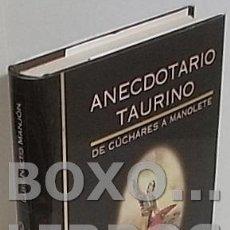 Tauromaquia: NIETO MANJÓN, LUÍS. ANECDOTARIO TAURINO. Lote 143950781